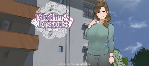 Download NTR Man - Mother's Lesson: Mitsuko - Version 0.8a